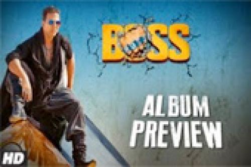 boss songs preview akshay kumar latest bollywood movie 2013