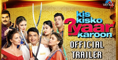 kis kisko pyaar karoon movie official trailer