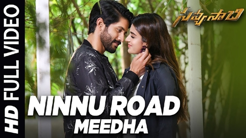 ninnu road meeda full video song savyasachi