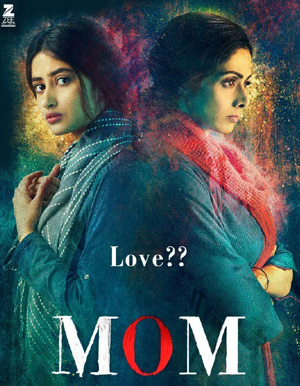 MOM Hindi Movie - Show Timings