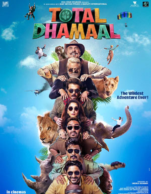 Total Dhamaal Hindi Movie - Show Timings