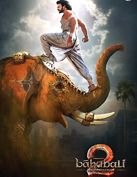 Baahubali 2 The Conclusion Movie Review, Rating, Story, Cast and Crew
