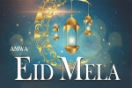 AMWA EID MELA 2019 in Pearl Banquet Hall, Arizona Current Events, amwa eid mela 2019, Charity