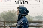 Gully Boy Movie Event in Arizona, Gully Boy Hindi Movie Review and Rating, gully boy hindi movie show timings, Gully boy