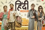 Hindi Medium Show Time, Hindi Medium Hindi Movie Show Timings in Arizona, hindi medium movie show timings, Irrfan khan