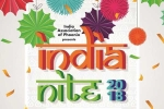 India Nite 2018 - India Association of Phoenix