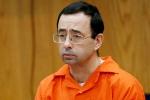 Larry Nassar sent to Tucson AZ Federal Prison for sex-offender program