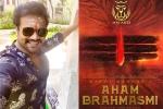 Aham Brahmasmi, MM Arts, manchu manoj s next film titled aham brahmasmi, Kannada