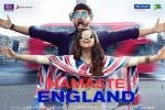 Namaste England movie, latest stills Namaste England, namaste england hindi movie, Jayantilal gada