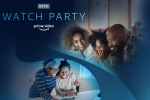 Amazon Prime, watch party, good news to prime subscribers amazon rolls out watch party a co viewing experience, Party