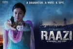 Raazi Show Time, Raazi Movie Event in Arizona, raazi movie show timings, Raazi official trailer