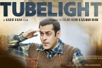 Tubelight Hindi Movie - Show Timings