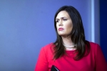 sarah sanders resignation, sarah sanders resignation, white house press secretary sarah sanders resigns, Great