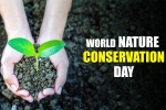World Nature Conservation Day: How to Conserve Nature?